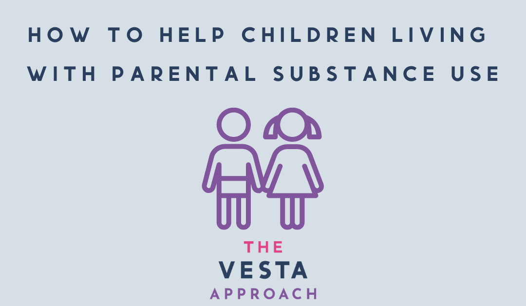 How to help children living with parental substance use
